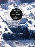 Canada and the Idea of North 9780773522473