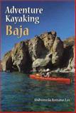 Adventure Kayaking, Andromeda Romano-Lax, 0899972470