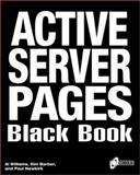 Active Server Pages Black Book : The Professional's Guide to Developing Dynamic, Interactive Web, Williams, Al, 1576102475