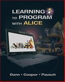Learning to Program with Alice, Dann, Wanda P. and Cooper, Stephen, 0132122472