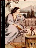 Travelling to Better Purpose : Western Women Writing about the East, 1716-1916, Tuson, Penelope, 0198702477