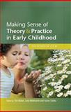 Making Sense of Theory and Practice in Early Childhood, Waller, Tim and Whitmarsh, Judy, 0335242472