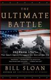 The Ultimate Battle, Bill Sloan, 0743292472