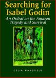 Searching for Isabel Godin, Celia Wakefield, 0887392474