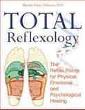 Total Reflexology, Martine Faure-Alderson, 1594772479