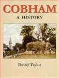 History of Cobham, Taylor, David J. A., 1860772471