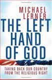 The Left Hand of God, Michael Lerner, 0060842474
