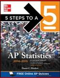 5 Steps to a 5 AP Statistics, 2014-2015 Edition, Hinders, Duane, 0071802479