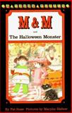 M and M and the Halloween Monster, Pat Ross, 0140342478