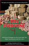 Kill Everyone, Lee Nelson and Tysen Streib, 0929712471