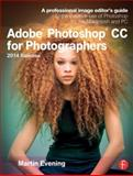 Adobe Photoshop CC for Photographers, 2nd Edition, Martin Evening, 1138812471