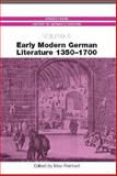 Early Modern German Literature 1350-1700, , 1571132473