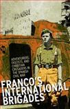 Franco's International Brigades, Christopher Othen, 1849042470