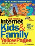 Net-Mom's Internet Kids and Family Yellow Pages, Polly, Jean Armour, 007219247X