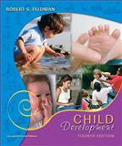 Child Development, Feldman, Robert S., 0131732471
