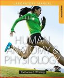 Human Anatomy and Physiology Laboratory Manual 1st Edition
