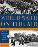 World War II on the Air, Mark Bernstein and Alex Lubertozzi, 1402202474