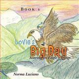 Lovie's Big Day, Norma Luciano, 146994247X