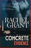 Concrete Evidence, Rachel Grant, 1483942473