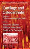 Cartilage and Osteoarthritis : Cellular and Molecular Tools, , 1588292479