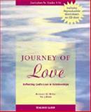 Journey of Love Teacher Guide, Kathleen Sorenson McGee and Val J. Peter, 1889322474