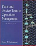 Plant and Service Tours in Operations Management, Schmenner, Roger W., 0132572478