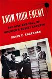 Know Your Enemy : The Rise and Fall of America's Soviet Experts, Engerman, David C., 0199832471