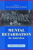 Mental Retardation in America 9780814782477