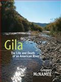Gila, Gregory McNamee, 0826352472