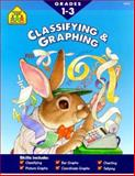 Classifying and Graphing, Barbara B. Irvin and School Zone Publishing Company Staff, 0887432476