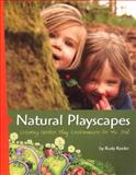 Natural Playscapes, Rusty Keeler, 0942702476