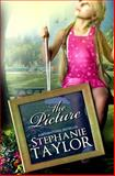 The Picture, Stephanie Taylor, 1463512473