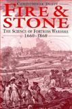 Fire and Stone : The Science of Fortress Warfare, 1660-1860, Duffy, Christopher, 1853672475