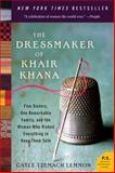 The Dressmaker of Khair Khana, Gayle Tzemach Lemmon, 0061732478