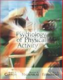 The Psychology of Physical Activity with PowerWeb, Carron, Albert V. and Hausenblas, Heather A., 0072552476