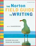 The Norton Field Guide to Writing, Bullock, Richard, 0393932478