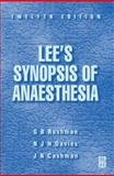 Lee's Synopsis of Anaesthesia, Rushman, G. B. and Davies, N. J. H., 075063247X