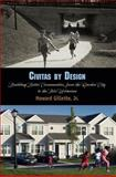 Civitas by Design : Building Better Communities, from the Garden City to the New Urbanism, Gillette, Howard, 0812242475