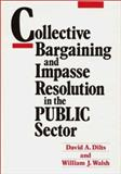 Collective Bargaining and Impasse Resolution in the Public Sector 9780899302478