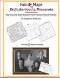 Family Maps of Red Lake County, Minnesota, Deluxe Edition : With Homesteads, Roads, Waterways, Towns, Cemeteries, Railroads, and More, Boyd, Gregory A., 1420312472
