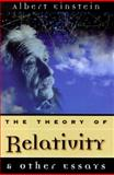 Theory of Relativity and Other Essays, Einstein, Albert, 1567312470