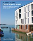 Homes for a Changing Climate, Will Anderson, 1900322471