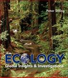 Ecology : Global Insights and Investigations, Stiling, Peter, 0073532479