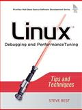 Linux Debugging and Performance Tuning : Tips and Techniques, Best, Steve, 0131492470