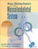 Basic Biomechanics of the Musculoskeletal System, Nordin, Margareta and Frankel, Victor H., 0683302477