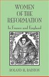 Women of the Reformation : In France and England, Bainton, Roland, 0800662474