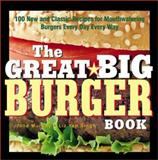 The Great Big Burger Book, Jane Murphy and Liz Yeh Singh, 1558322477