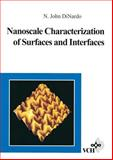 Nanoscale Characterization of Surfaces and Interfaces, DiNardo, John N., 3527292470
