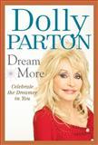 Dream More, Dolly Parton, 0399162488