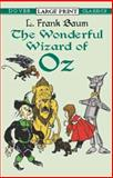 The Wonderful Wizard of Oz, L. Frank Baum, 0486422488